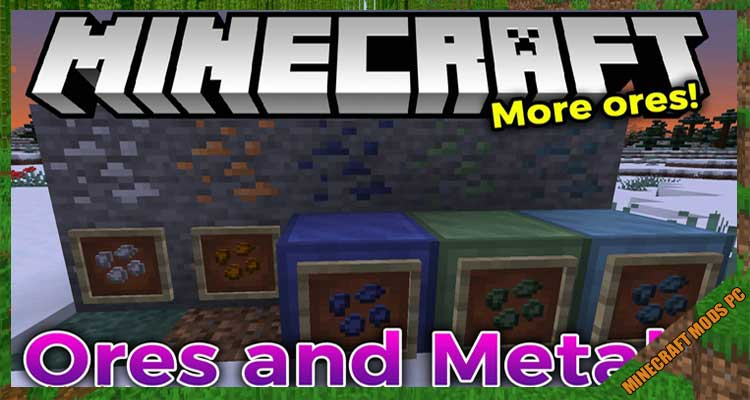 Ores and Metals Mod