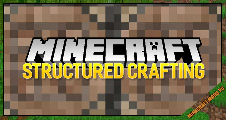 Structured Crafting