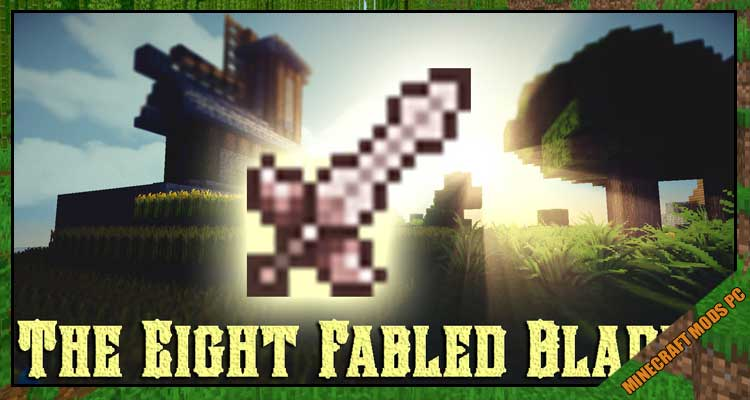 The Eight Fabled Blades