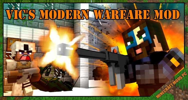 Vic's Modern Warfare Mod