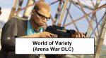 World of variety mod gta 5 - Arena War DLC