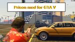 Prison mod for GTA V features